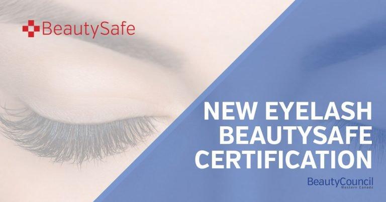 New Eyelash Extension BeautySafe Certification