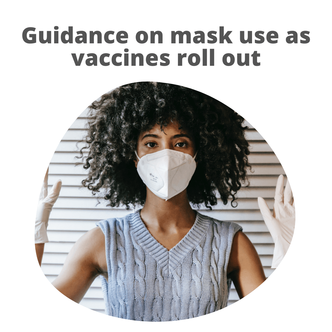 Mask use while vaccines roll out